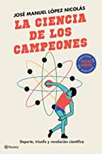 La ciencia de los campeones: Deporte, triunfo y revolución científica