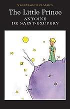 Scaricare Libri The Little Prince (Wordsworth Classics) PDF
