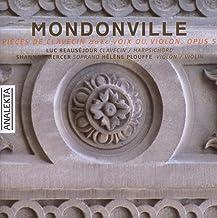Mondonville: Pièces de clavecin avec voix ou violon, opus 5