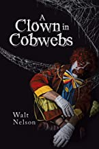 A Clown in Cobwebs