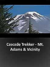 Cascade Trekker - Mt. Adams & Vicinity