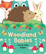 Woodland Babies: Fun for Little Fingers (Pull-Ups)