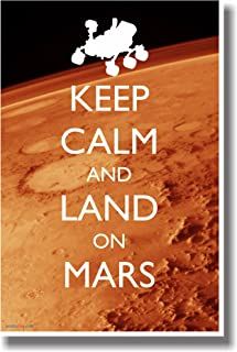 Keep Calm and Land on Mars - NEW Humorous Classroom Poster