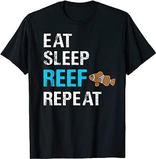 Eat Sleep Reef Repeat Clownfish Saltwater Funny Aquarium T-Shirt