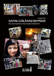 Napoli-Calarasi express. Vite zigane perdute nella metropoli d'Occidente