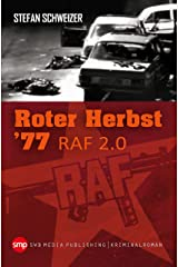 Roter Herbst 77: RAF 2.0 Kindle Ausgabe