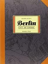 Berlin Book Two: City of Smoke (Bk. 2)