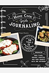 Home Cooks Guide to Journaling Paperback