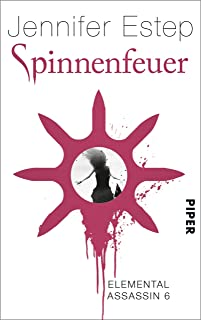 Spinnenfeuer: Elemental Assassin 6 (German Edition)