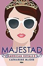 Majestad (American Royals nº 1) (Spanish Edition)