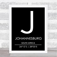 Johannesburg South Africa Coordinates Black & White Travel Quote Poster Print