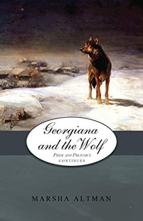 Georgiana and the Wolf (The Pride & Prejudice Continues Book 6) (English Edition)