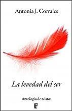 La levedad del ser (Spanish Edition)