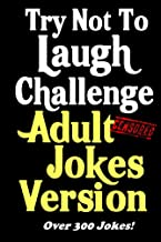 Try Not To Laugh Challenge Adult Jokes Version