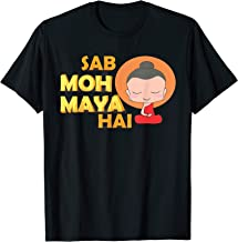 SAB MOH MAYA HAI Funny Desi Tshirt, Popular Hindi shirt