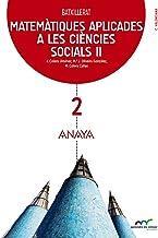 Matemàtiques aplicades a les ciències socials II. (Aprendre és créixer en connexió) - 9788469813331