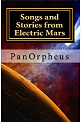 Songs and Stories from Electric Mars Kindle Edition