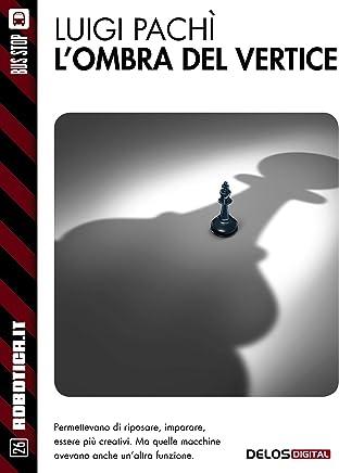 Lombra del vertice (Robotica.it)
