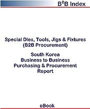 Special Dies, Tools, Jigs & Fixtures (B2B Procurement) in South Korea: B2B Purchasing + Procurement Values