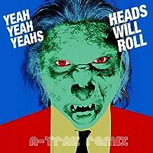 yeah yeah yeahs heads will roll