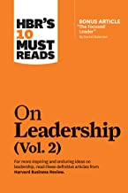 """HBR's 10 Must Reads on Leadership, Vol. 2 (with bonus article """"The Focused Leader"""" By Daniel Goleman)"""