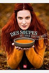 Des soupes qui nous font du bien Broché