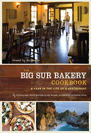The Big Sur Bakery Cookbook: A Year in the Life of a Restaurant (English Edition)