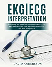 EKG/ECG Interpretation: Everything you Need to Know about the 12-Lead ECG/EKG..