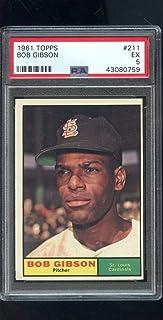 1961 Topps #211 Bob Gibson St, Louis Cardinals MLB EX PSA 5 Graded Baseball Card