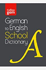 German to English (One Way) School Gem Dictionary: One way translation tool for Kindle (Collins School Dictionaries) Kindle Edition