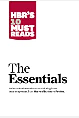 HBR'S 10 Must Reads: The Essentials Kindle Edition