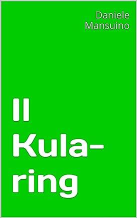 Il Kula-ring