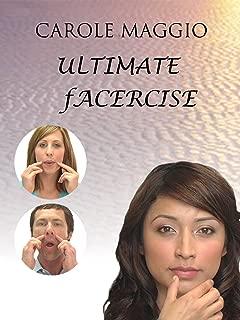 Carole Maggio Ultimate Facercise