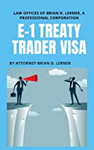 Attorney Drafted Immigration Petitions: E-1 Treaty Trader Petition