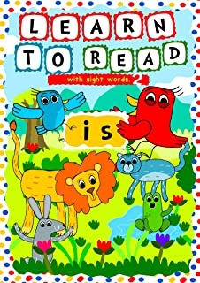 Learn to Read with Sight Words: (IS) – A learning to read activity book for beginners and kindergartners aged 3 to 5: A te...