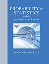 Probability & Statistics for Engineers and Scientists with R (Pearson Modern Classics for Advanced Statistics Series)