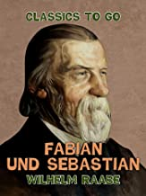 Fabian und Sebastian (Classics To Go) (German Edition)