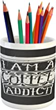 Lunarable Coffee Pencil Pen Holder, Cup of Coffee with I Am a Coffee Addict and Chalkboard Style with Art Elements, Printed Ceramic Pencil Pen Holder for Desk Office Accessory, Black White