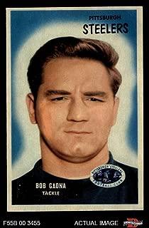 1955 Bowman # 73 Bob Gaona Pittsburgh Steelers (Football Card) Dean's Cards 6 - EX/MT Steelers