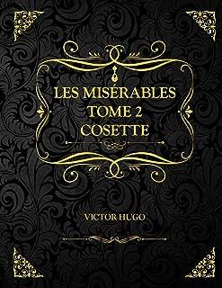 Les Misérables Tome 2 Cosette: Edition Collector - Victor Hugo