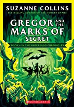 Gregor and the Marks of Secret (The Underland Chronicles #4: New Edition) (4)