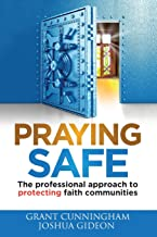Praying Safe: The professional approach to protecting faith communities