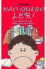 Não quero ler! Livro infantil (6-7 anos). Martín começa sua aventura (Portuguese Edition) Kindle Edition