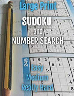 SUDOKU and NUMBER SEARCH: Large Print Puzzles Easy, Medium, and Really Hard