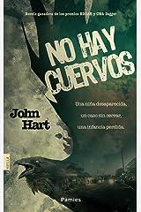 No hay cuervos (Spanish Edition) Kindle Edition