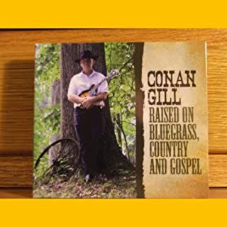 Raised on Bluegrass, Country and Gospel