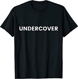 Undercover Cop Shirt - Under Cover Police FBI Agent Costume
