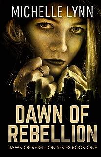 Dawn of Rebellion (Volume 1)