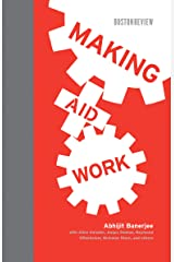 Making Aid Work (Boston Review Books) Kindle Edition