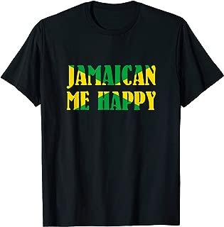 Best jamaican me happy shirt Reviews